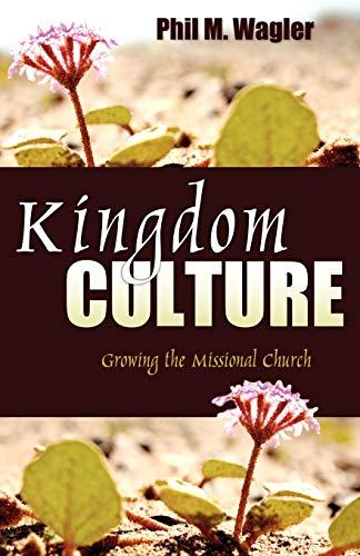 9781897373996: Kingdom Culture