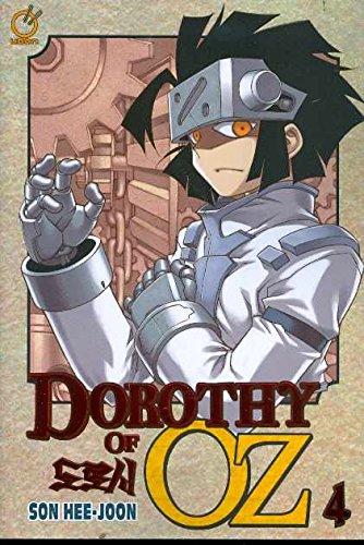 Dorothy Of Oz Volume 4 (v. 4): Son Hee-Joon
