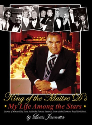 King of the Maitre'd's My Life Among the Stars: Louis Jannetta