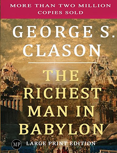 9781897384336: The Richest Man in Babylon: Large Print Edition