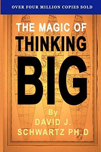 The Magic of Thinking Big: David J. Shwartz