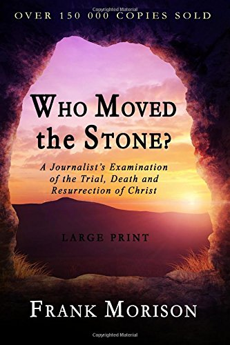 9781897384466: Who Moved the Stone?