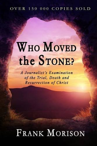 9781897384480: Who Moved the Stone?