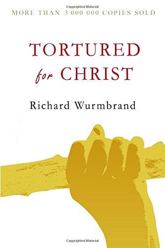 9781897384503: Tortured for Christ