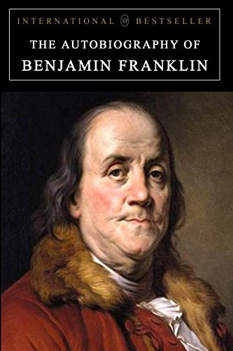 9781897384572: The Autobiography of Benjamin Franklin