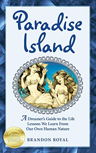 9781897393109: Paradise Island: An Armchair Philosopher's Guide to Human Nature (or