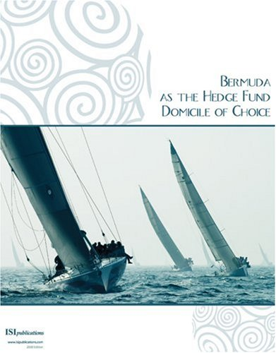 9781897403518: Bermuda as the Hedge Fund Domicile of Choice