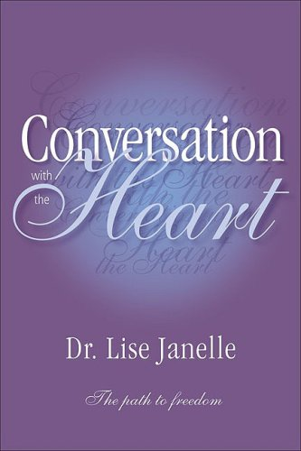9781897404010: Conversation with the Heart: The Path to Freedom