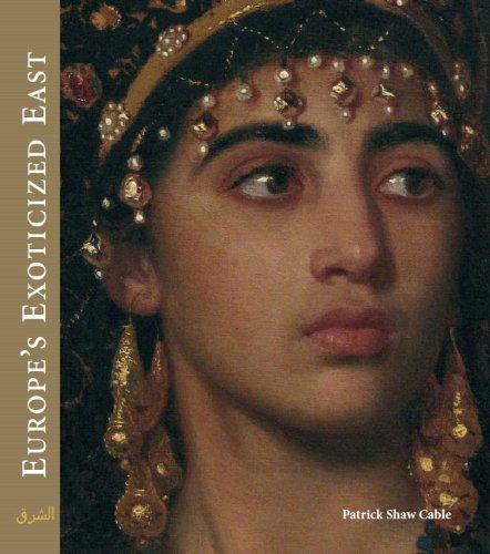 9781897407042: Europe s Exoticized East: Orientalist Art of the 19th Century