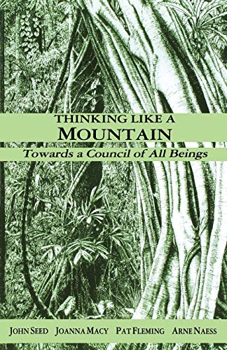 9781897408001: Thinking Like a Mountain: Towards a Council of All Beings