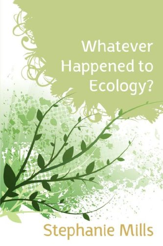 9781897408117: Whatever Happened to Ecology?