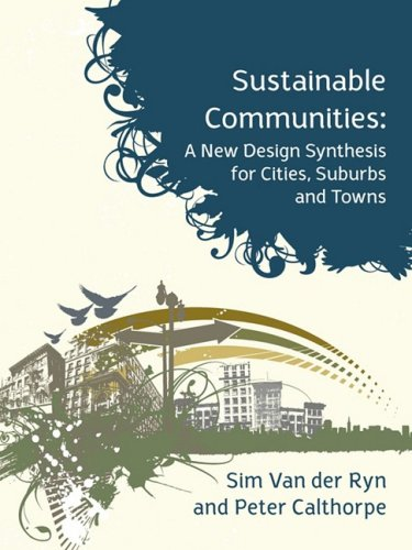 9781897408179: Sustainable Communities: A New Design Synthesis for Cities, Suburbs and Towns