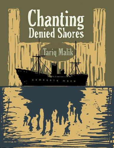 9781897411162: Chanting Denied Shores: The Komagata Maru Narratives