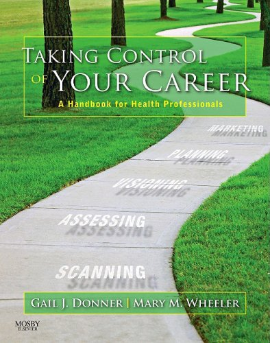 Taking Control of Your Career: A Handbook: Gail J. Donner