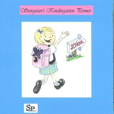 9781897424193: Stargazer's Kindergarten Primer