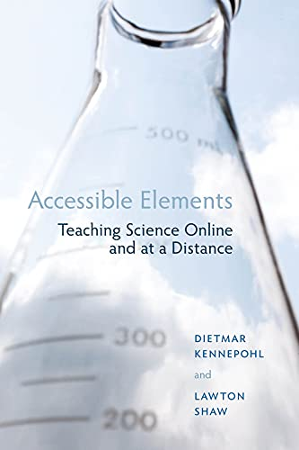 9781897425473: Accessible Elements: Teaching Science at a Distance (Issues in Distance Education)