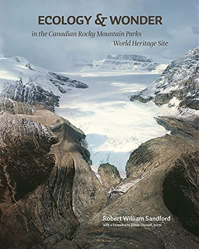 9781897425572: Ecology and Wonder: in the Canadian Rocky Mountain Parks World Heritage Site