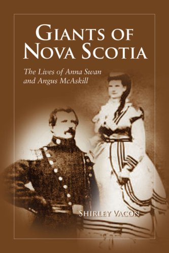 9781897426012: Giants of Nova Scotia: The Lives of Anna Swan and Angus Mcaskill