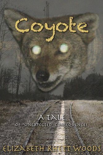 9781897430750: Coyote: A Tale of Unexpected Consequences