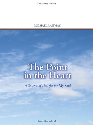 9781897448410: The Point in the Heart: A Source of Delight for My Soul