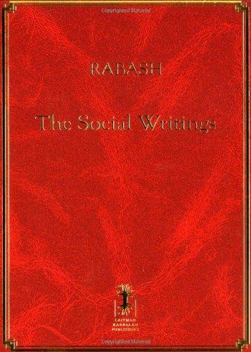 Rabash: The Social Writings: Ashlag, Rabbi Baruch (The Rabash)