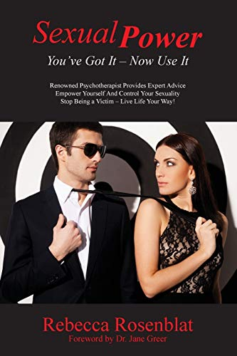 Sexual Power: You've Got It - Now Use It (Paperback)