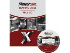 9781897466667: Mastercam X5 Training Guide - Mill 2D