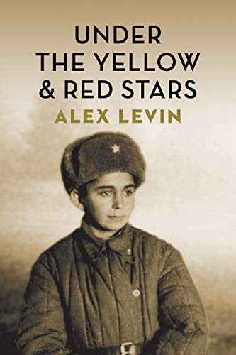 Under the Red and Yellow Stars (The Azrieli Series of Holocaust Survivor Memoirs)