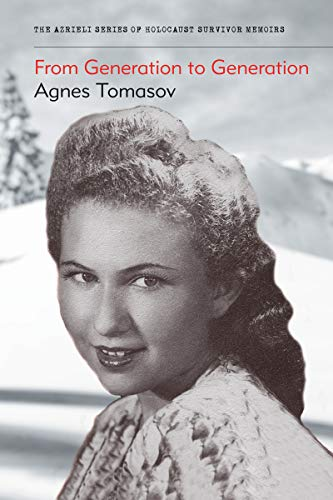 9781897470190: From Generation to Generation (The Azrieli Series of Holocaust Survivor Memoirs)