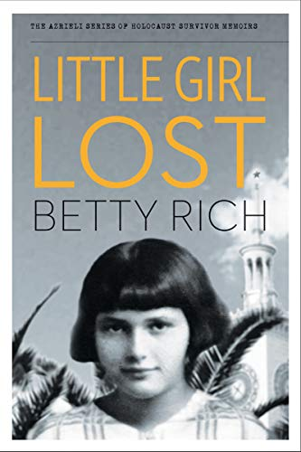 9781897470251: Little Girl Lost (The Azrieli Series of Holocaust Survivor Memoirs)