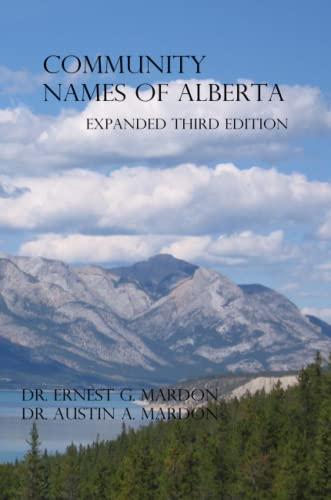 Community Place Names Of Alberta (Paperback): Dr Austin Mardon