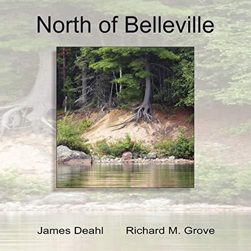 North of Belleville: Deahl, James