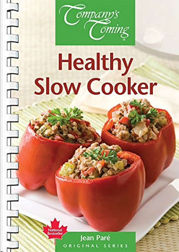 Company's Coming HEALTHY SLOW COOKER