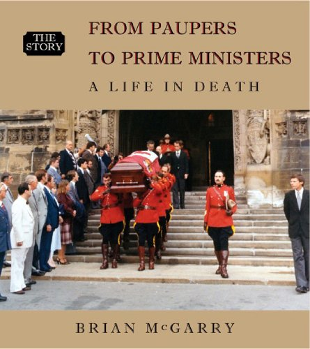 FROM PAUPERS TO PRIME MINISTERS: A LIFE IN DEATH; The Story (Vol. 1): McGarry, Brian; Mahar, Paul