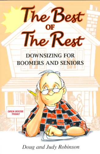 9781897508688: The Best of the Rest: Downsizing for Boomers and Seniors