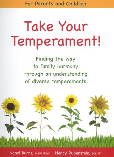 9781897508824: Take Your Temperament!: Finding the way to family harmony through an understanding of diverse temperaments