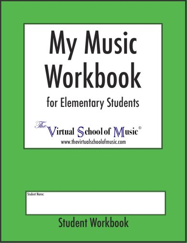 My Music Workbook for Elementary Students (1897515073) by Carol Johnson