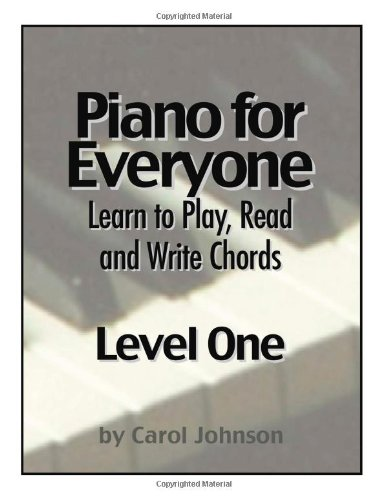 9781897515082: Piano for Everyone: Level One - Learn to Play, Read and Write Chords - LEVEL ONE