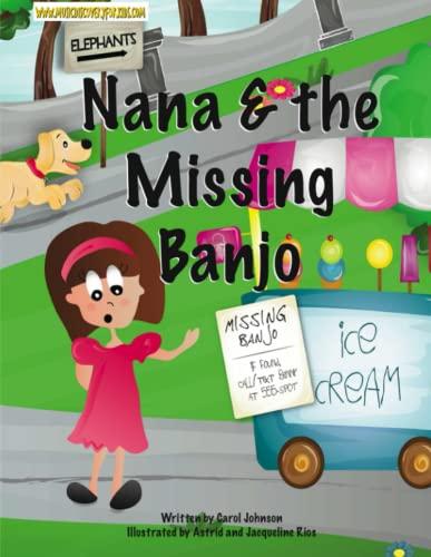 Nana & the Missing Banjo (1897515189) by Johnson, Carol