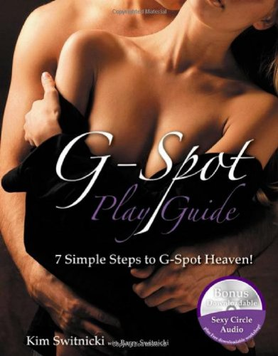 9781897518830: G-Spot PlayGuide: 7 Simple Steps to G-Spot Heaven!