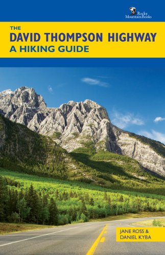 9781897522486: The David Thompson Highway: A Hiking Guide