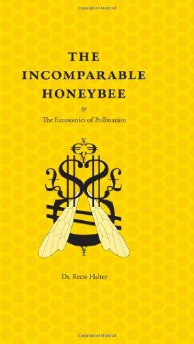 9781897522608: The Incomparable Honeybee & the Economics of Pollination (Rmb Manifestos)