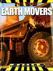 9781897533529: Earth Movers (Fun Trucks)