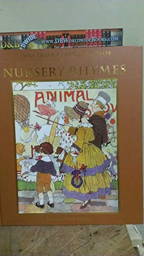 Nursery Rhymes (Family Treasury of Classic Tales): N/A