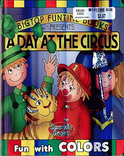 9781897533949: Day At the Circus, A (Bigtop Funtime Books)