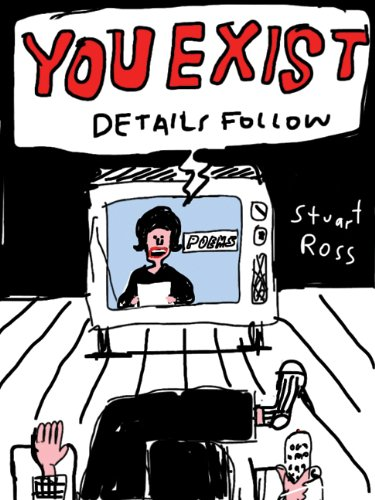 You Exist. Details Follow.: Ross, Stuart