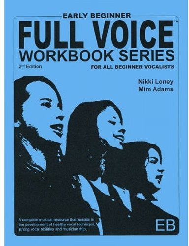 9781897539002: FVWS-EB - Full Voice Workbook Series - Early Beginner 2nd Edition