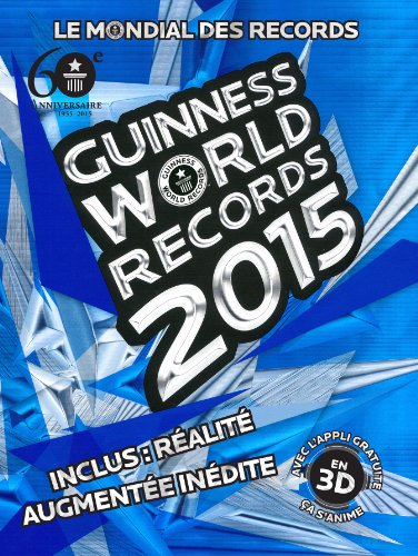 9781897553381: Le Mondial Des Records Guinness 2015 / Guinness World Records 2015 French Edition