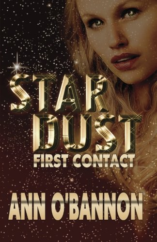 9781897562987: Star Dust First Contact: Book 1 Shimuran Series
