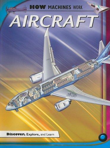 9781897563403: Aircraft (How Machines Work)